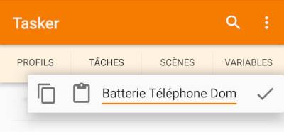 Tasker - Nouvelle Tâche - Batterie Téléphone Domoticz